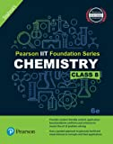 Pearson IIT Foundation Chemistry Class 8 (Old Edition)