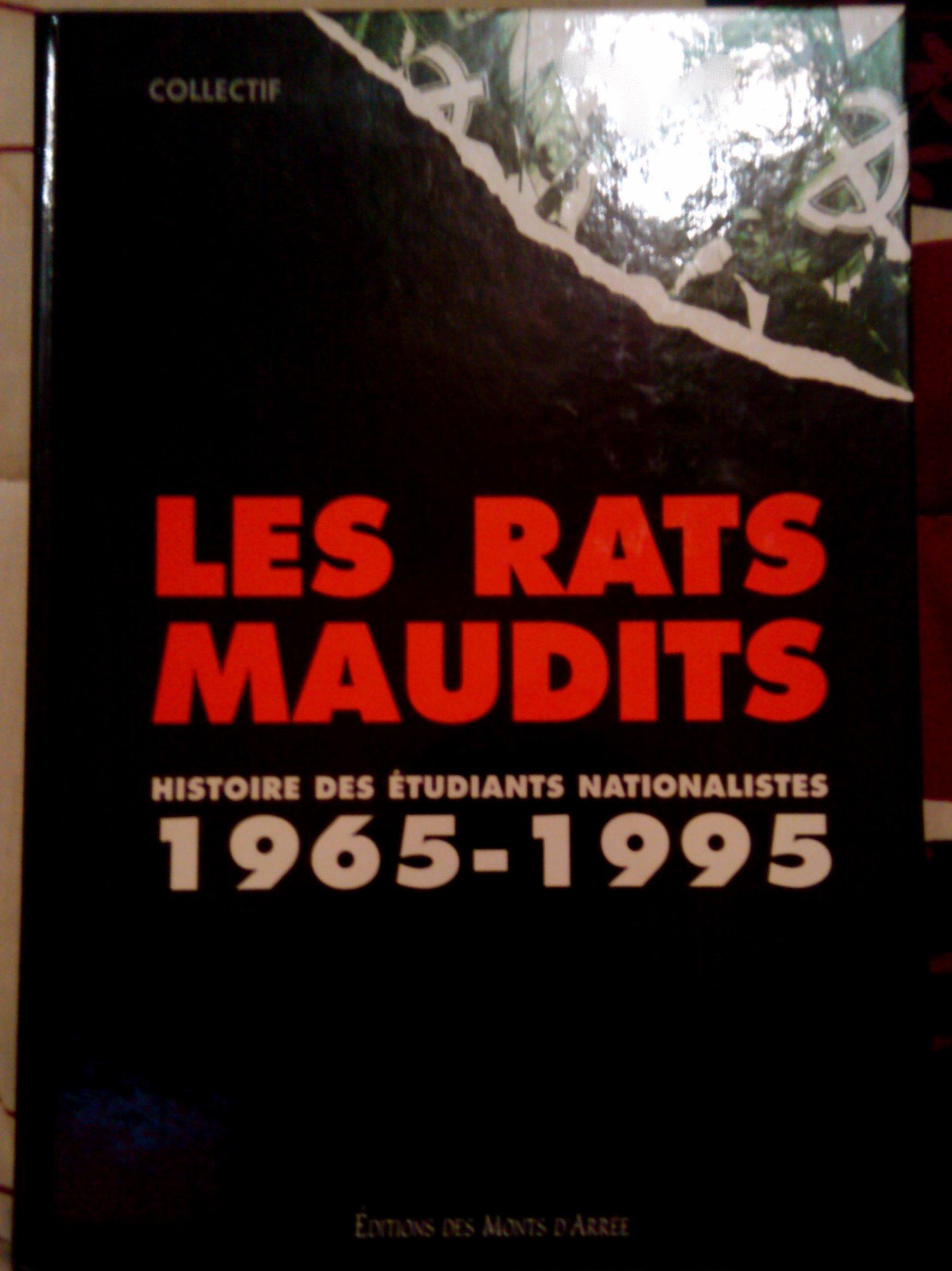 """Résultat de recherche d'images pour """"Les Rats maudits-Histoire des étudiants nationalistes de 1965 à 1995"""""""