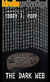 The Dark Web (Mount Herod Legends Book 3)