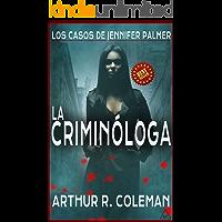 La criminóloga (Los casos de Jennifer Palmer nº 1)