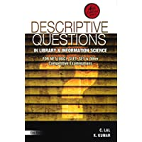 Descriptive Questions in Library and Information Science: For NET (UGC), SET, SLET, and Other Competitive Examinations