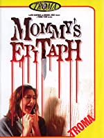 Mommy's Epitaph