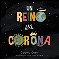 Un Reino Sin Corona (Spanish Version)