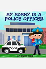 My Mommy is a Police Officer Paperback