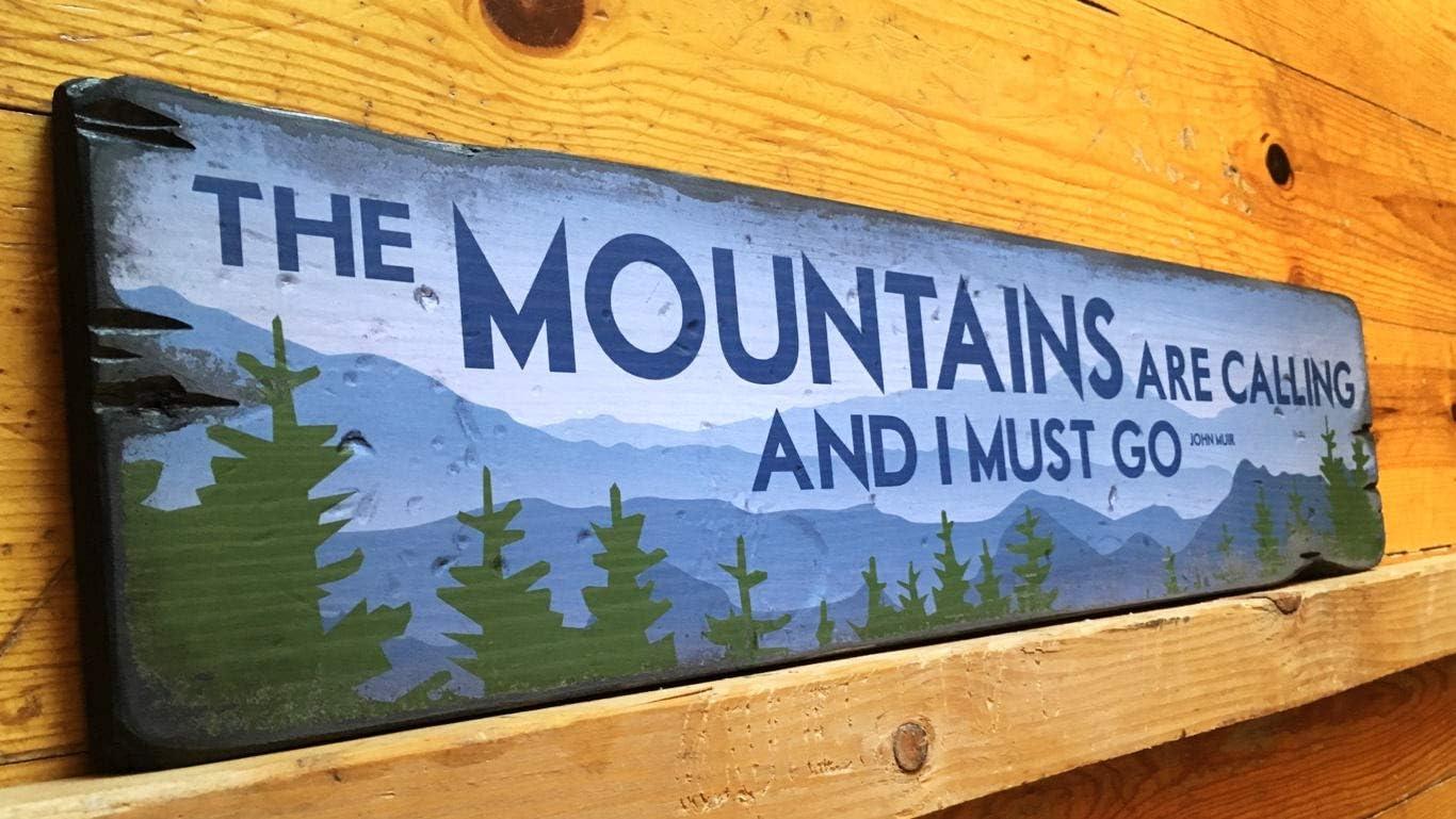 Aluminum Personalized Mountain Are Calling /& I Must Go Basin Lodge Cabin