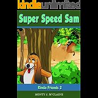 Kinda Friends II (Super Speed Sam Book 12)