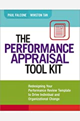 The Performance Appraisal Tool Kit: Redesigning Your Performance Review Template to Drive Individual and Organizational Change Kindle Edition