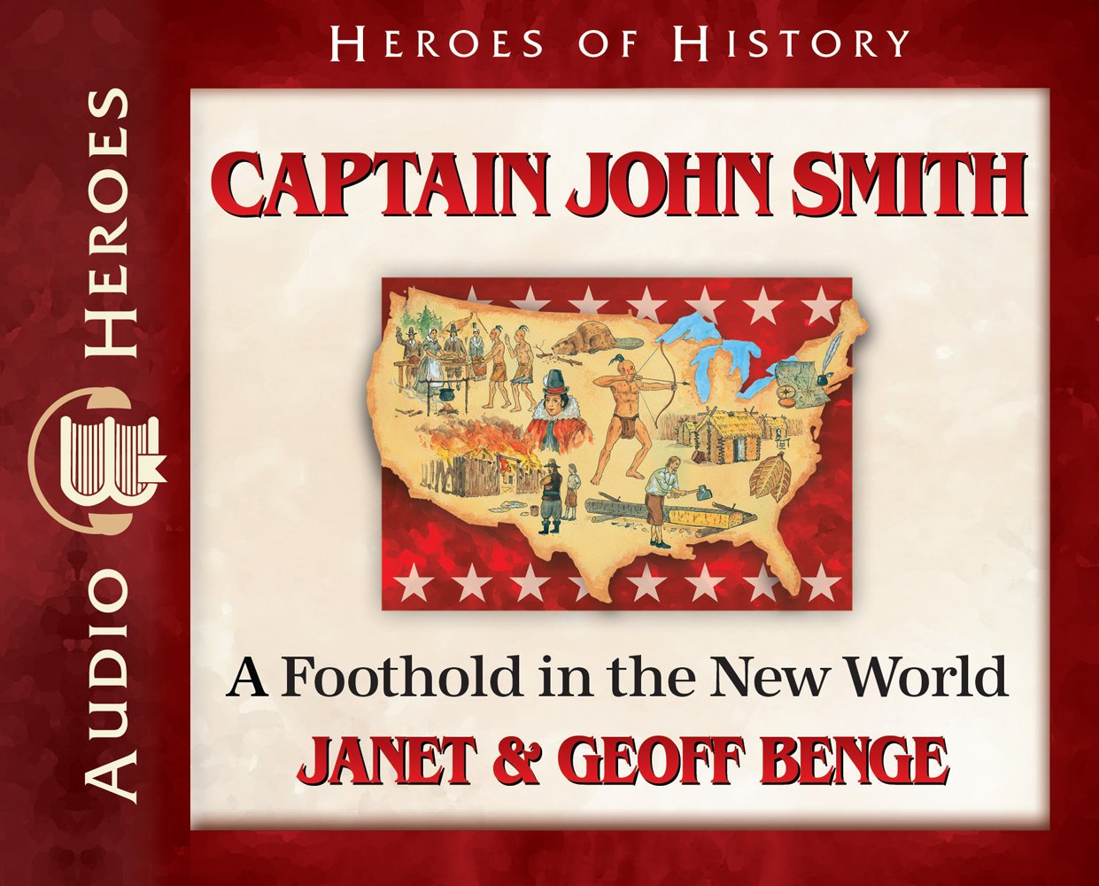 Captain John Smith Audiobook: A Foothold in the New World (Heroes of History)