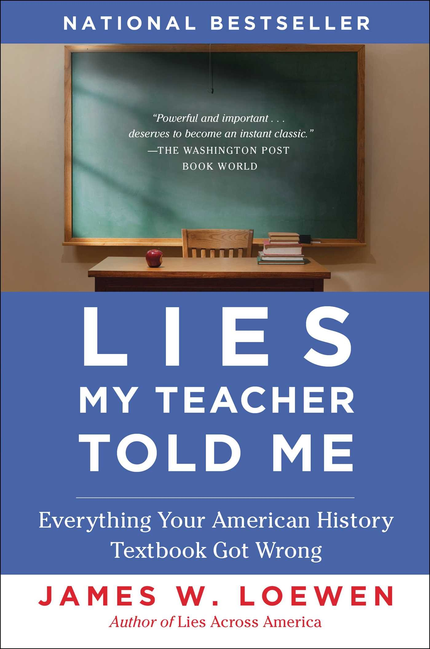 Amazon.com: Lies My Teacher Told Me: Everything Your American History  Textbook Got Wrong (8601400328989): James W. Loewen: Books