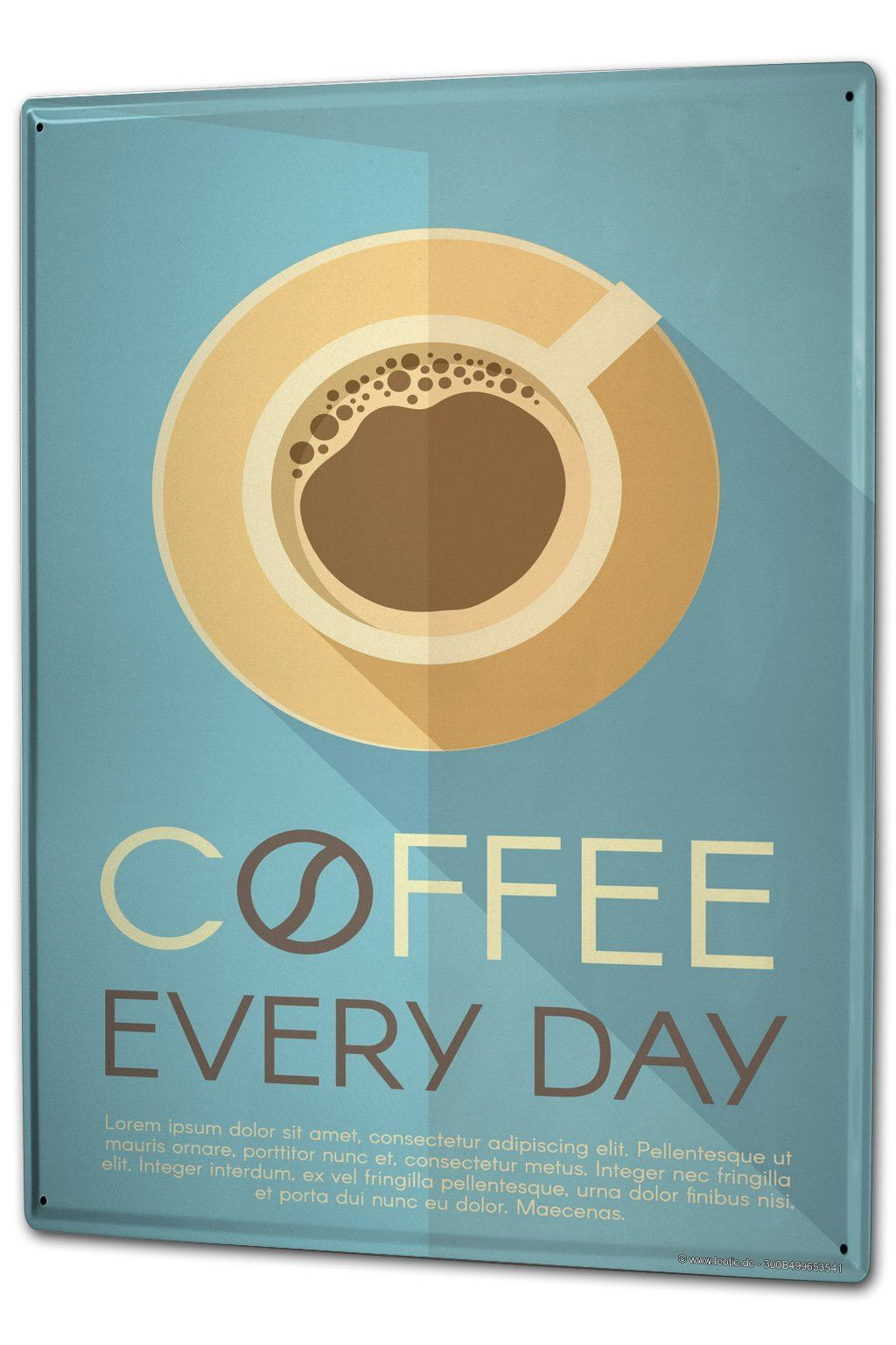 Tin Sign XXL metal plate plaque Kitchen Coffee every day