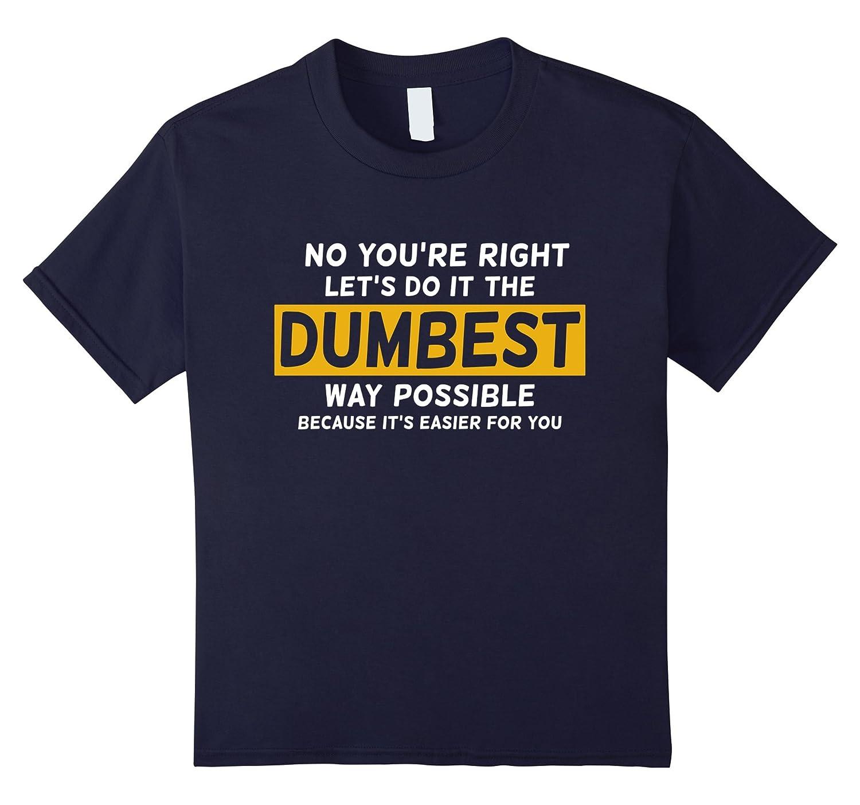 No Right Do T Shirt Asphalt-Awarplus