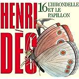 Henri Dès, vol. 16 : L'hirondelle et le papillon (12 chansons + leurs versions instrumentales)