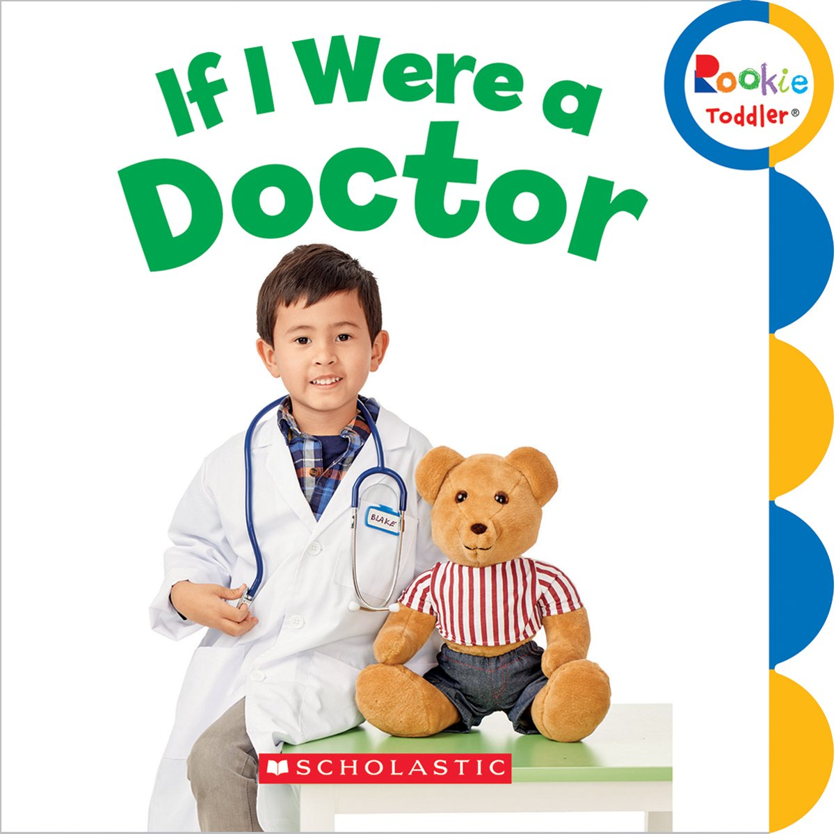 if i were a doctor rookie toddler bettina takacs 9780531212646
