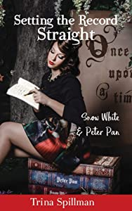 Win A Free Setting the Record Straight: Snow White and Peter Pan