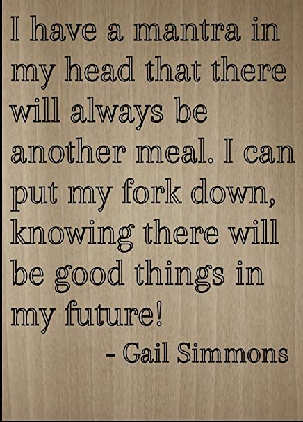 Amazoncom I Have A Mantra In My Head That There Quote By Gail