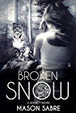 Broken Snow (Society Series Book 4)