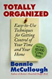 Totally Organized: the Bonnie McCullough Way