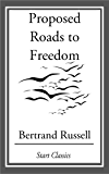 Proposed Roads to Freedom (English Edition)