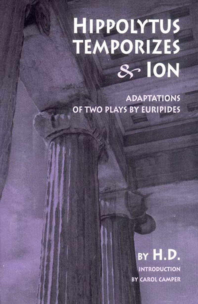 Read Online Hippolytus Temporizes & Ion: Adaptations from Euripides pdf