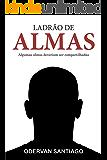 LADRÃO DE ALMAS
