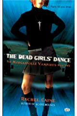 The Dead Girls' Dance (Morganville Vampires, Book 2): The Morganville Vampires, Book II Kindle Edition