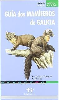 Guía de Mamíferos Terrestres: Península Ibérica y Baleares: Amazon.es: SANZ NAVARRO, BENJAMÍN, TURÓN ARTIGAS, JOSÉ VICENTE: Libros