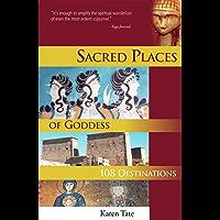 Sacred Places of Goddess: 108 Destinations (Sacred Places: 108 Destinations series) (English Edition)