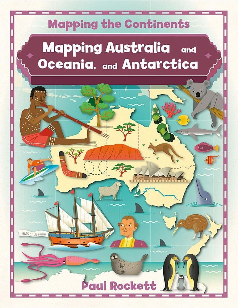 Mapping Australia and Oceania, and Antarctica (Mapping the Continents) pdf