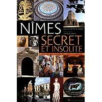Nîmes secret et insolite
