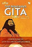 The Bhagavad Gita: Chapters 1-13