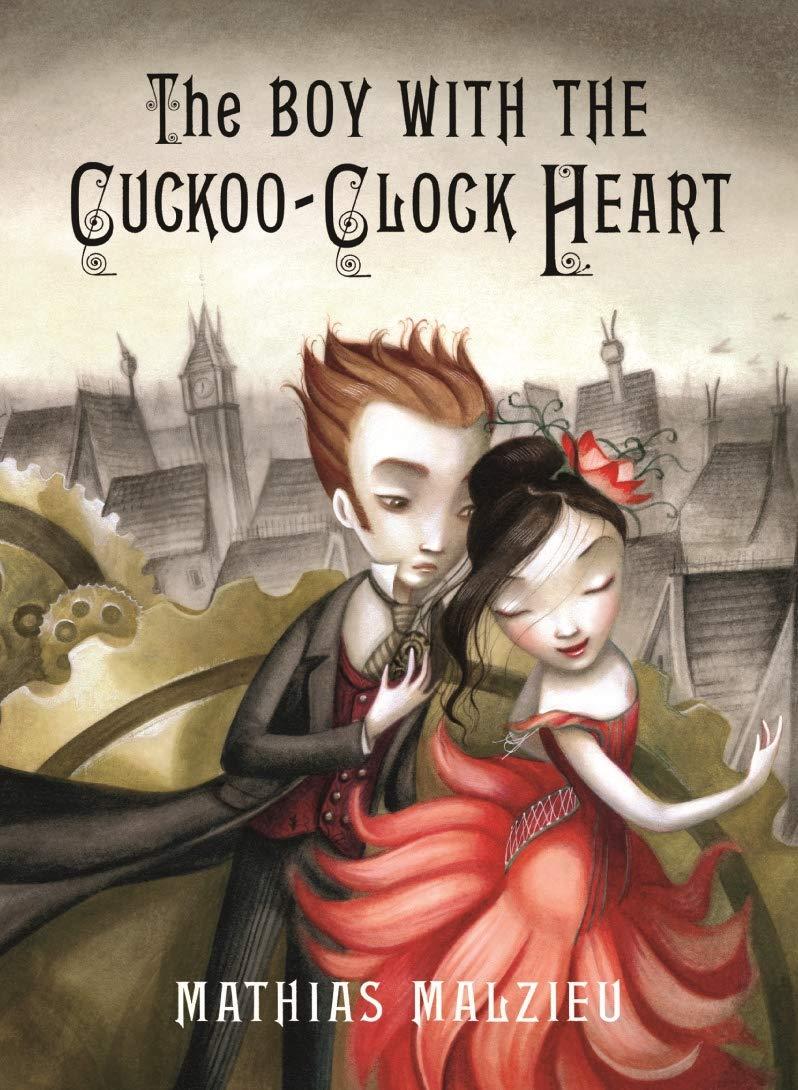 The Boy with the Cuckoo Clock Heart: : Malzieu