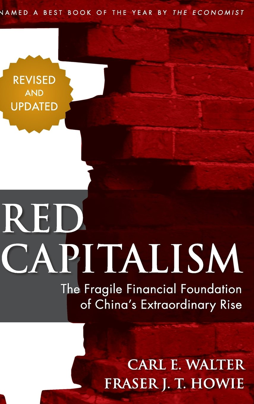 Download Red Capitalism: The Fragile Financial Foundation of China's Extraordinary Rise ebook