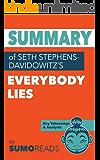 Summary of Seth Stephens-Davidowitz's Everybody Lies: Key Takeaways