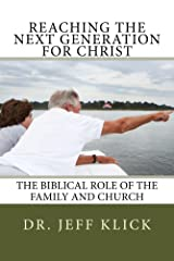 Reaching the Next Generation for Christ Kindle Edition