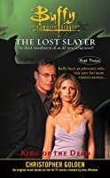 King Of The Dead: Lost Slayer Serial Novel  Part