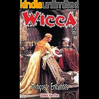 Wicca - Feitiços e Encantos