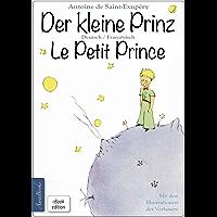 Der kleine Prinz · Le Petit Prince: Zweisprachig, mit fortlaufender Verlinkung des deutschen und französischen Textes…