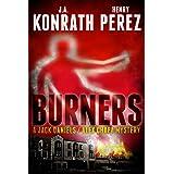 Burners - A Jack Daniels/Alex Chapa Mystery (Crime Collaboration Book 2)