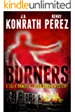 Burners - A Jack Daniels/Alex Chapa Mystery (Crime Collaboration Book 2)