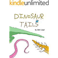 Dinosaur Tails: A tale of tails, misfits & overcoming differences. (Children's book ages 3,4,5 & 6) (Kids Book)