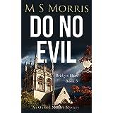 Do No Evil: An Oxford Murder Mystery (Bridget Hart)