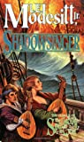 Shadowsinger: The Final Novel of The Spellsong Cycle