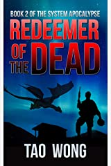 Redeemer of the Dead: A LitRPG Apocalypse (The System Apocalypse Book 2) Kindle Edition