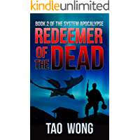 Redeemer of the Dead: A LitRPG Apocalypse (The System Apocalypse Book 2) book cover