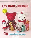 Les Amigurimis : 46 adorables oursons