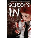 SCHOOL'S IN (BHP Writers' Group Special Edition)