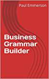 Business Grammar Builder  (English Edition)