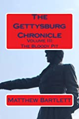 The Bloody Pit (Gettysburg Chronicle Book 3) Kindle Edition