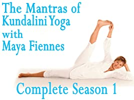 The Mantras of Kundalini Yoga With Maya Fiennes - Complete Season 1