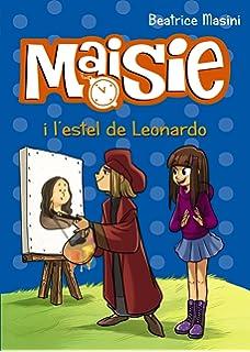 Maisie i lestel de Leonardo (Llibres Infantils I Juvenils - Diversos - Maisie